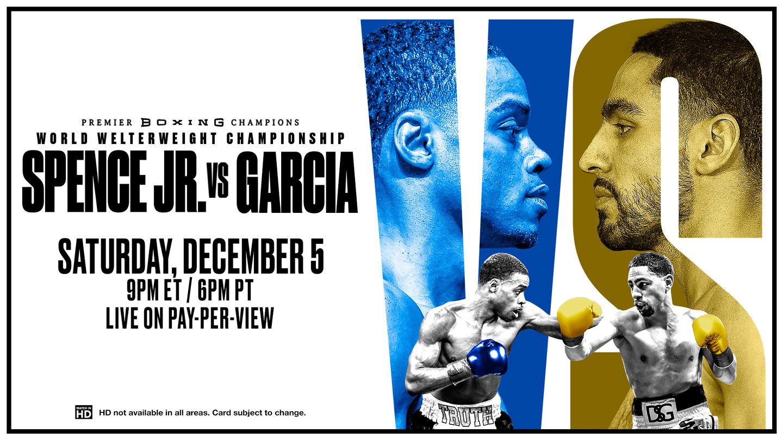 Boxing: Spence Jr. Vs. Garcia